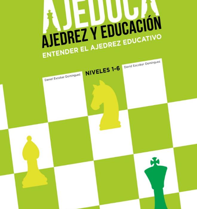 ENTENDER EL AJEDREZ EDUCATIVO-AJEDUCA-